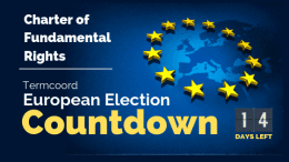 Termcoord European Election Countdown: European Union Charter of Fundamental Rights