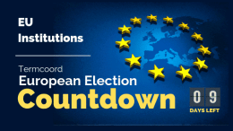 Termcoord European Election Countdown: EU Institutions