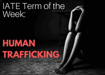 IATE Term of the Week: Human Trafficking