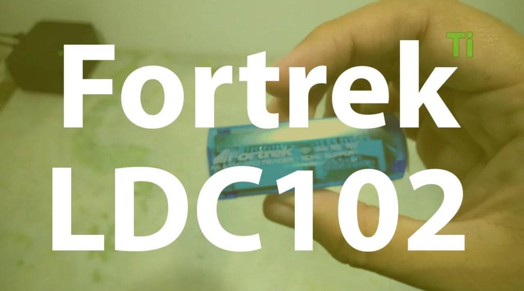 Fortrek LDC102