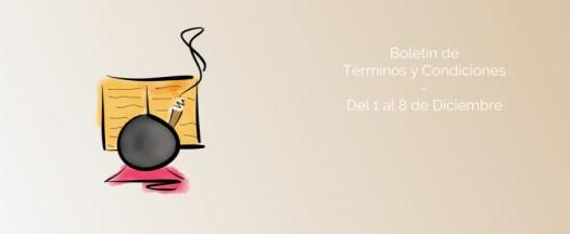 Boletín de Términos y Condiciones - Del 1 al 8 de Diciembre