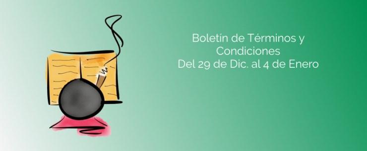 Boletín de Términos y Condiciones - Del 29 de Dic. al 4 de Enero