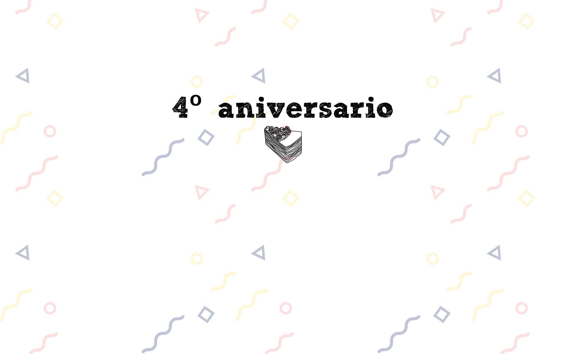 Cuarto Aniversario de Términos y Condiciones