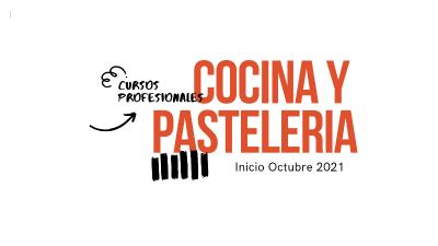 Cursos cocina y pastelería octubre 2021