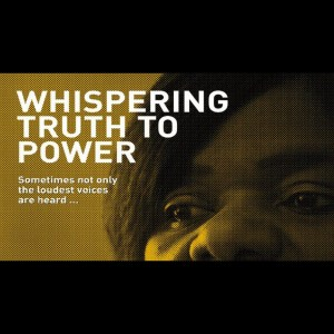 Whispering Truth to Power – MondoVisioni