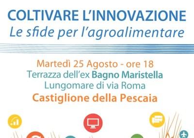 Coltivare l'innovazione.  Castiglione della Pescaia  – 25 Agosto 2015