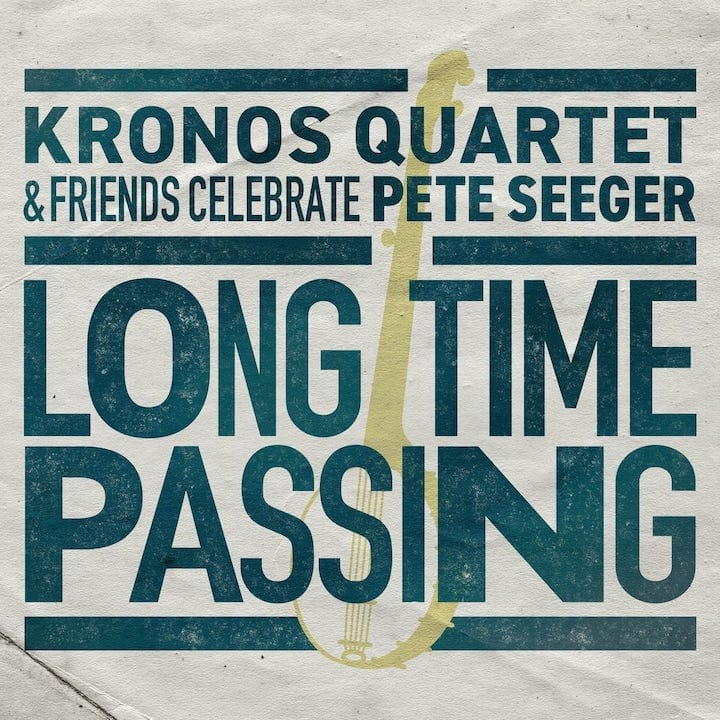 Album cover. Kronos Quartet - Long Time Passing, 2020