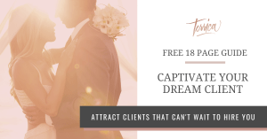 18 Page Guide for Wedding Pros to Captivate Your Dream Client