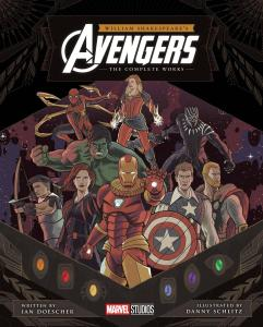 Earth's Mightiest Heroes Meets Shakespeare Later This Summer With 'William  Shakespeare's Avengers: The Complete Works' | Marvel