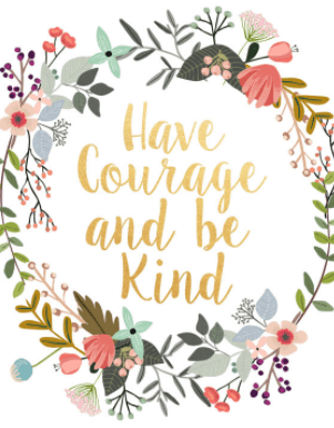 have courage and be kind (4)