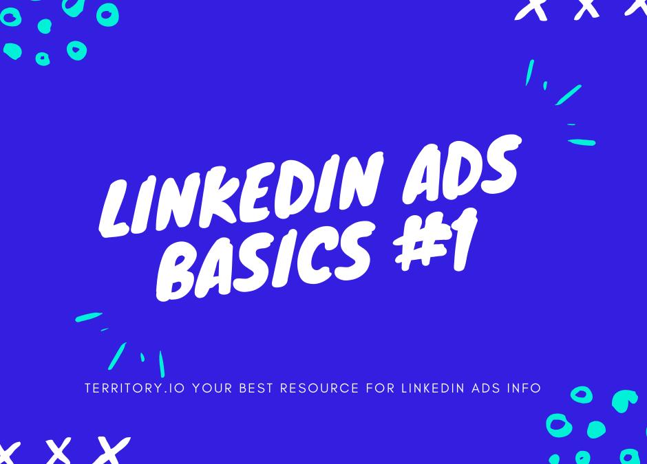 LinkedIn Ads Basics