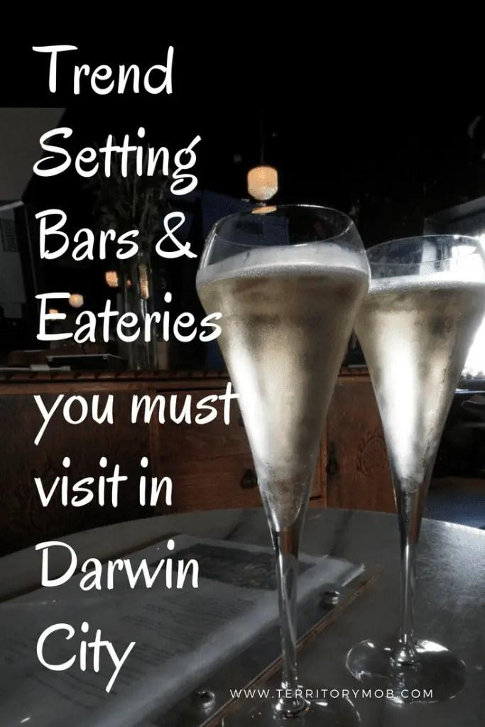 Trend Setting Bars & Eateries in Darwin City
