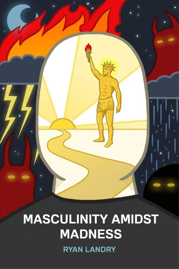 masculinity amidst madness