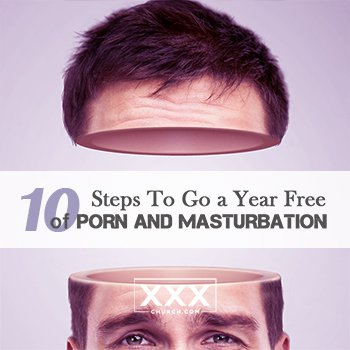 10-Steps-to-go-a-year-free-of-porn-and-Masturbation-blogpost