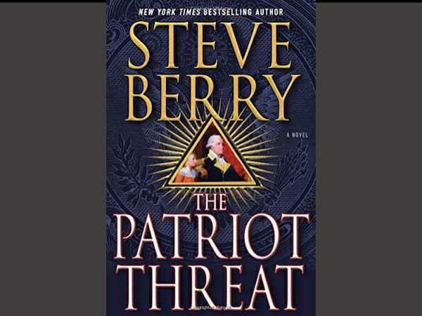The Patriot Threat is another Steve Berry winner