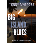 Big Island Blues by Terry Ambrose