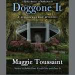 Review of Doggone It by Maggie Toussaint