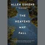Review of The Heavens May Fall by Allen Eskens