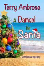 A Damsel for Santa - Trouble in Paradise McKenna Mystery