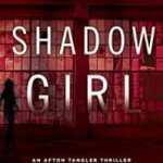 Shadow Girl by Gerry Schmitt: a review
