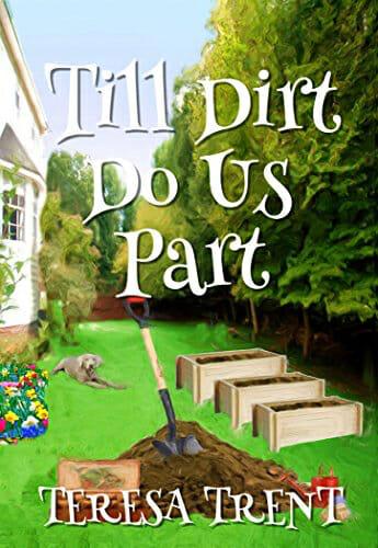 Till Dirt Do Us Part (Pecan Bayou Book 7) by [Trent, Teresa]