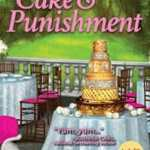 Behind the story of Cake and Punishment by Maymee Bell