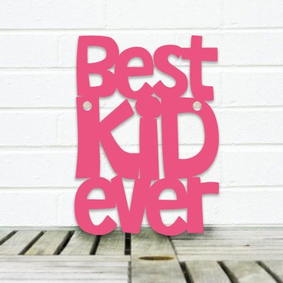 Best Kid Ever Wall Plaque