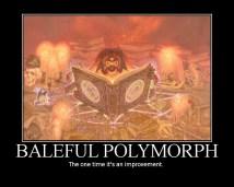 http://aetherseraph.deviantart.com/art/Baleful-Polymorph-122137382