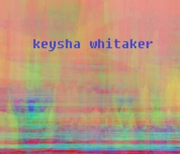 keysha whitaker