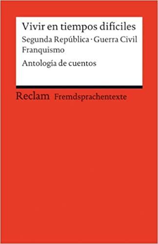 03.04.2019 Lectura de «Vivir en tiempos difíciles» Segunda República / Guerra Civil / Franquismo en España