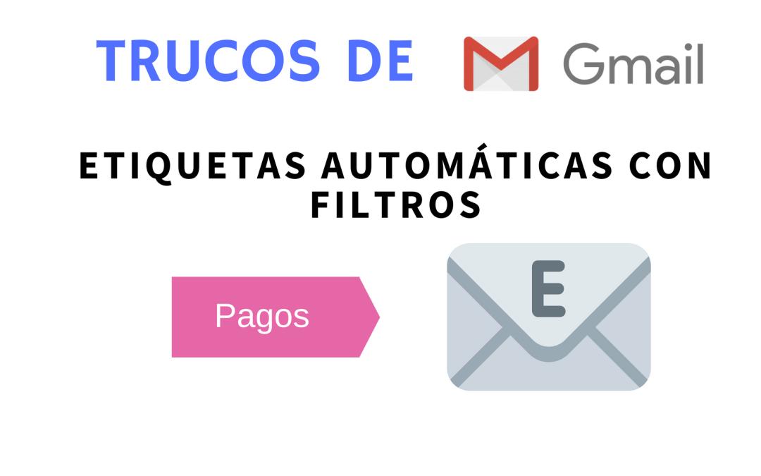 Etiquetar correos automáticamente en Gmail con filtros