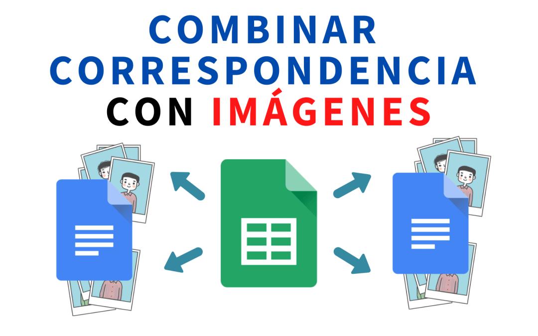 Combinar correspondencia con imagenes