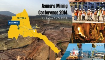 Over 50 international mining companies convened for the 5th annual Mining Conference in Asmara, Eritrea