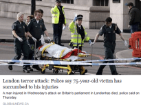 London terror attack - Police say 75-year-old victim has succumbed to his injuries - Global News