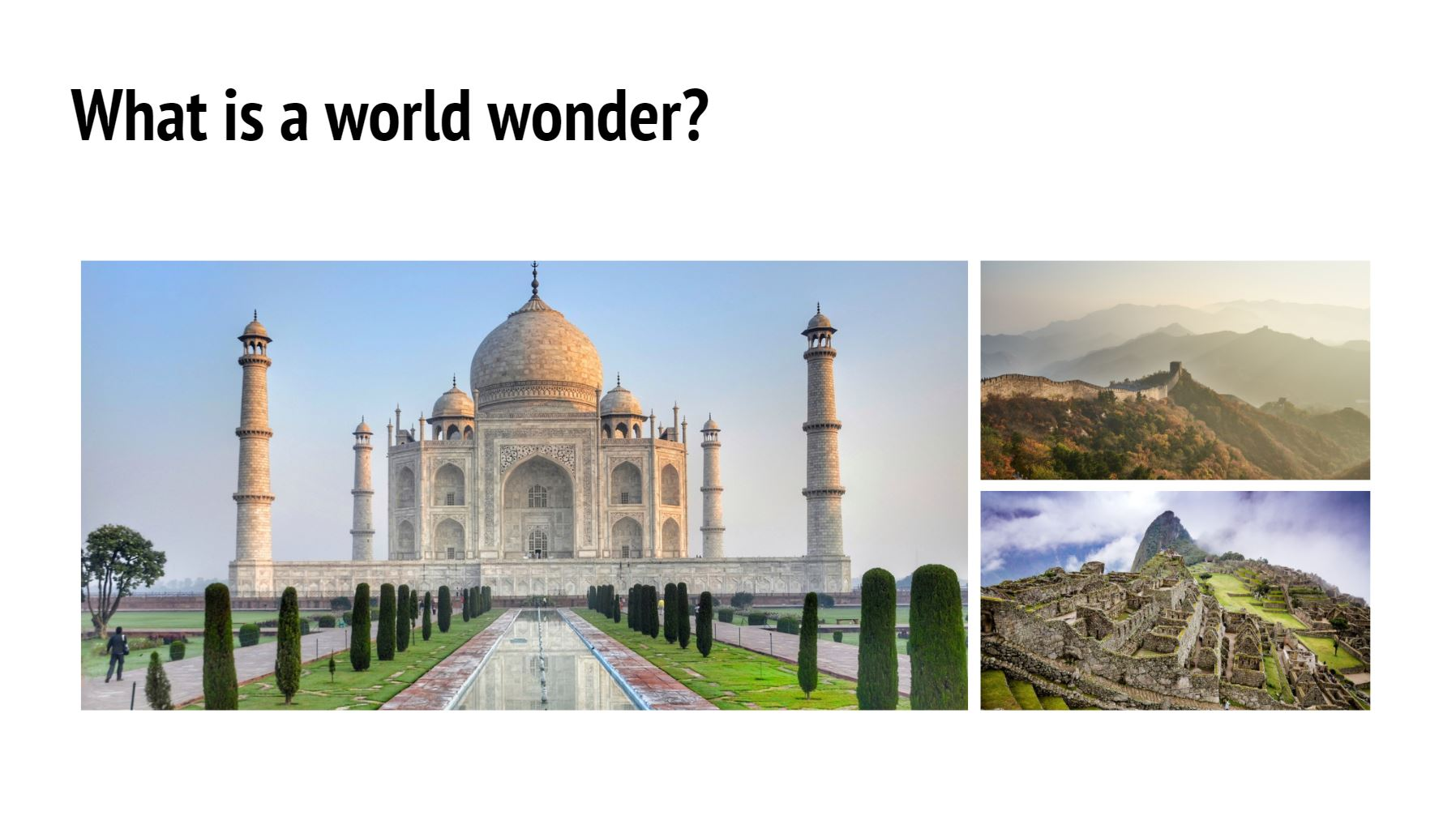 World Wonders ESL Discussion Question