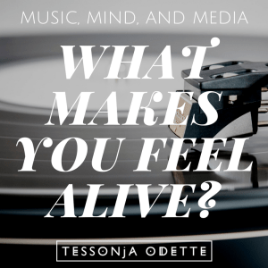 tessonja odette what makes you feel alive
