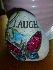 I bought this rock for a girlfriend but when I got it home I thought I was the one who needed it! Not that I was giving it to her because she doesn't laugh but because we all need the reminder at time. Lighten up is what it taught me.