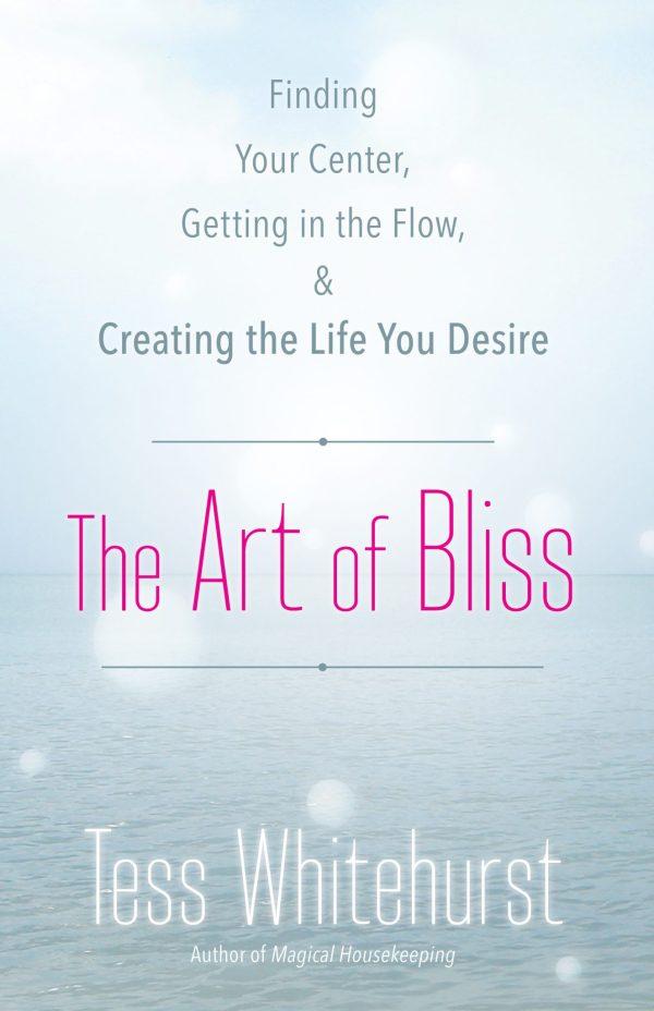 The Art of Bliss by Tess Whitehurst
