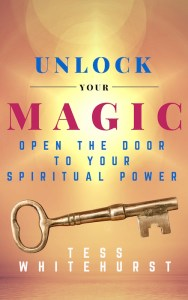 Unlock Your Magic by Tess Whitehurst