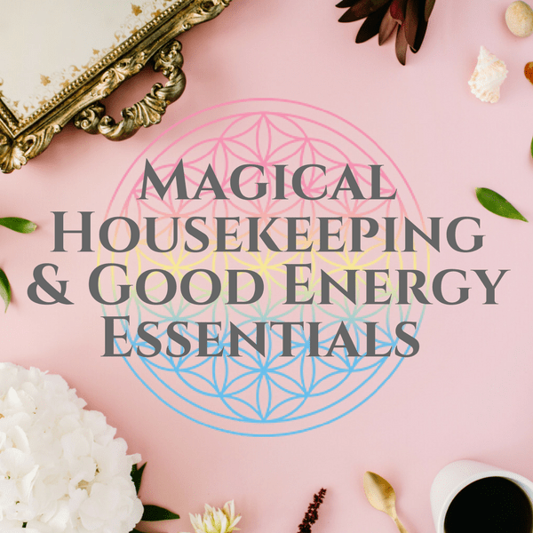 Tess Whitehurst - Shop - Workshops - Magical Housekeeping & Good Energy Essentials