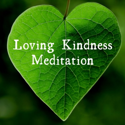 Loving Kindness Meditation (VIDEO)