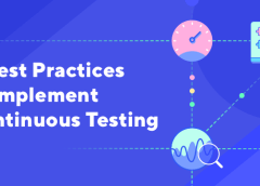 8 Best Practices to Implement Continuous Testing