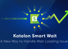Katalon Studio Smart Wait: A Breakthrough for Selenium Timing Issues