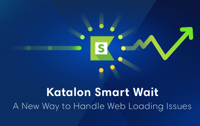 Katalon Smart Wait_Dzone@2x (1)