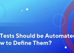Strategies to Define which Tests Should be Automated