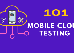 Mobile Cloud-Testing 101