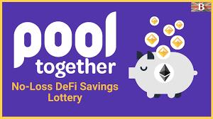 'No Loss' lottery Protocol PoolTogether