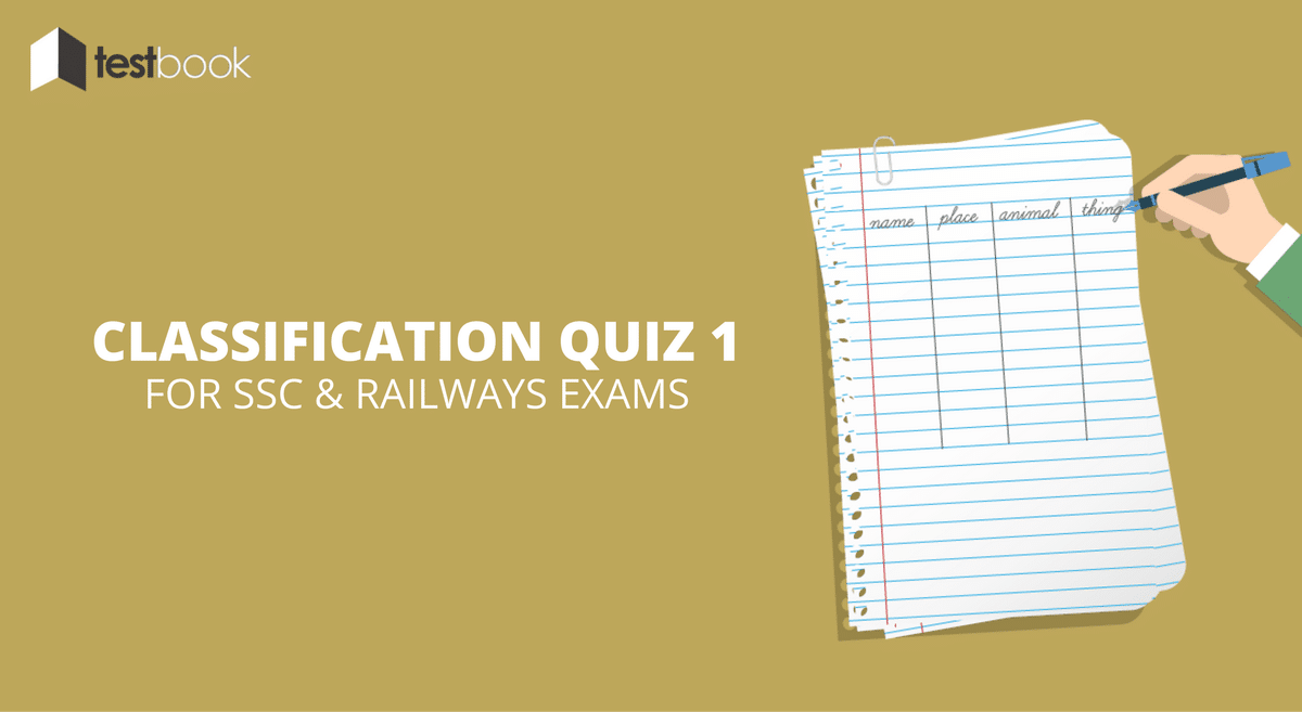Classification Quiz 1 for SSC, Railway