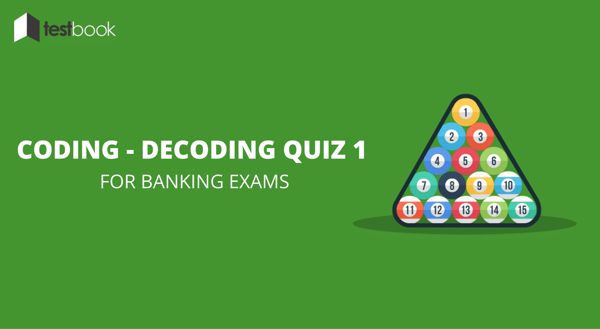 Coding - Decoding Quiz 1 For Banking & Insurance