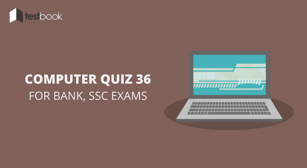 Computer Quiz 36 for Bank, SSC & Other Exams